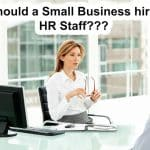 should-small-business-hire-hr-staff