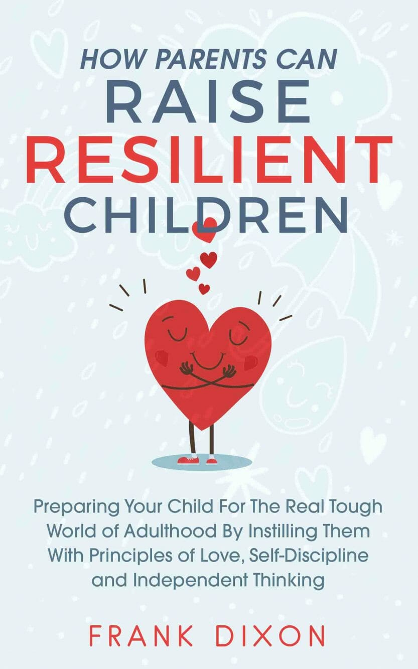 How-Parents-Can-Raise-Resilient-Children-Kindle-Book