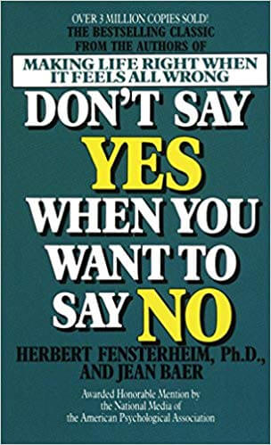 dont-say-yes-when-you-want-to-say-no
